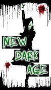 †New Dark Age†-野蛮な闇世界-