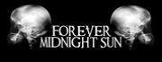 FOREVER MIDNIGHT SUN