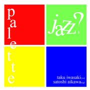 jazz duo 「パレット」