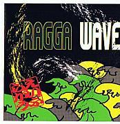 企画CD RAGGA WAVE