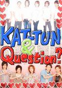 KAT-TUN&Question?