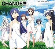 CHANGE!!!!【アイマスOP】