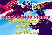 ☆BINGO BONGO NIGHTS☆
