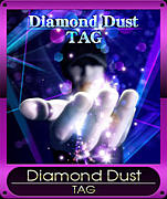 【TAG】Diamond Dust