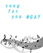 song for you@GAY