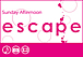 escape 日曜午後/渋谷開催