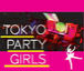 Tokyo Party Girls