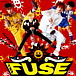 ☆THE FUSE☆