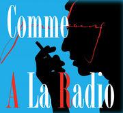 Comme A La Radio