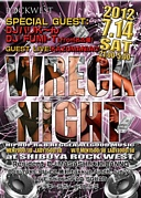 Wreck Night@渋谷ROCK WEST