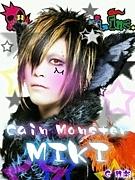 Cain Monster@MIKI