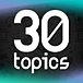 30topics 30トピックス
