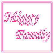 ☆Miggy Family☆