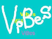 ★VIBES★