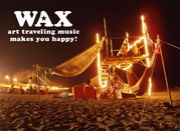 【 WAX 】