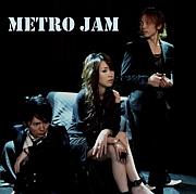 Metro Jam -メトロ ジャム-