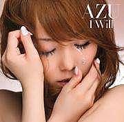 I WILL ★ AZU