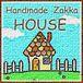 Handmade  Zakka  HOUSE