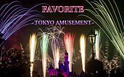 FAVORITE 〜Tokyo Amusement〜