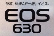 EOS 630