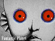 見て【Fantastic Planet】