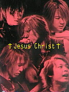"†Janne Da Arc†""Jesus Christ"""