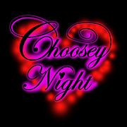 Choosey Night in新潟