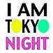 I AM TOKYO NIGHT