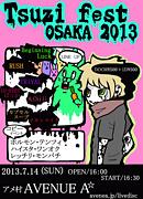 Tsuzi fest OSAKA 2013