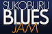 SUKOBURU BLUES JAM
