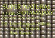 SUPER NATURAL!!