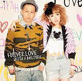 FOREVER LOVE SHOTA×MILIYAH