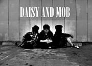 DAISY AND MOB