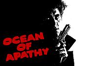 Ocean of Apathy