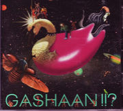 Gashaan!!?