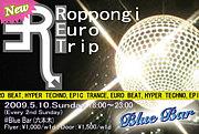 RET〜Roppongi Euro Trip〜