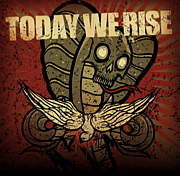 TODAY WE RISE