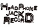 HEAD PHONE JACK RECORD