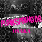 PUNKSPRING 09 OSAKA