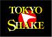 TOKYO  SHAKE (CLUB   ATOM)