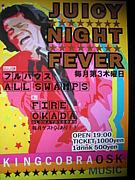 JUICE NIGHT FEVER !!!!!