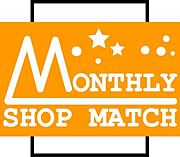 MONTHLY SHOP MATCH