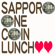 *SAPPORO * ONE * COIN * LUNCH*