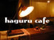 ☆☆haguru cafe☆☆