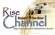 「Rise Channel」 -USTREAM-