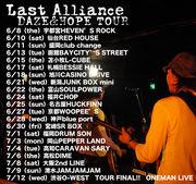 LAST ALLIANCE ☆ in福岡 ☆
