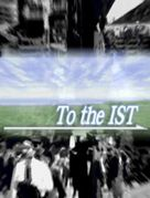 To the IST
