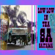 Low Low In Tha SAITAMA