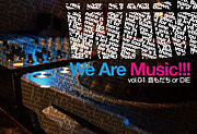 We Are Music!!!