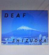 DEAF SHIZUOKA